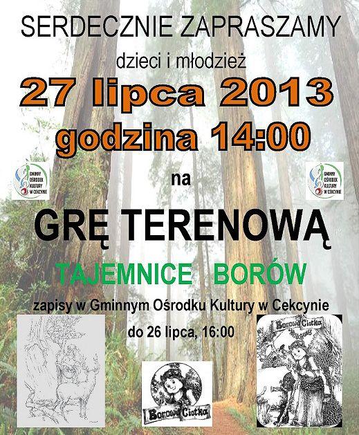 Gra Terenowa 'Tajemnice borów' GOK Cekcyn 27.07.2013 plakat-1