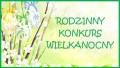 Rodzinny Konkurs Wielkanocny GOK Cekcyn 03.2014
