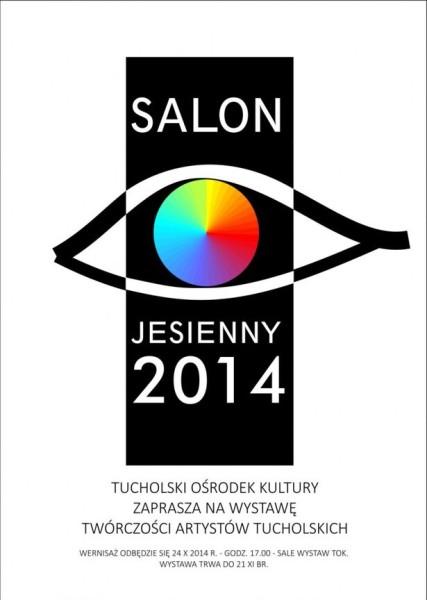 Salon jesienny 2014 TOK Tuchola 10.2014 plakat