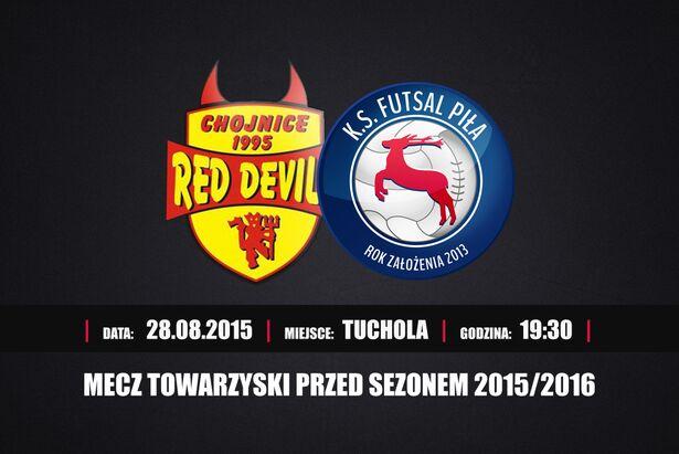 Red Devils Chojnice mecz w Tucholi 28.08.2015 plakat
