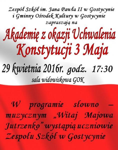 Akademia z okazji uchwalenia Konstytucji 3 Maja Gostycyn 29.04.2016 plakat